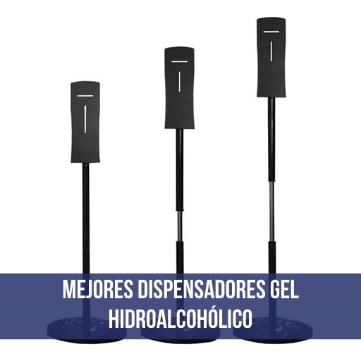 Dispensadores de gel hidroalcohólico